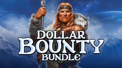 Dollar Bounty Bundle