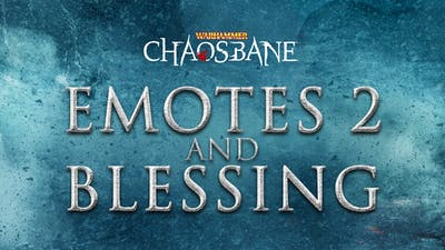 Warhammer Chaosbane Emotes 2 and Blessing - DLC