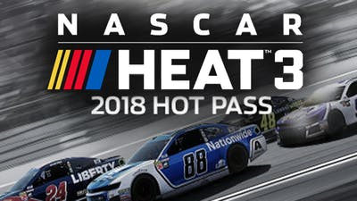 NASCAR Heat 3 - 2018 Hot Pass - DLC