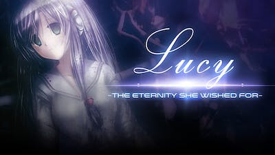 Lucy -The Eternity She Wished For-