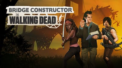 Bridge Constructor: The Walking Dead