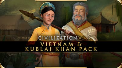 Sid Meier's Civilization VI - Vietnam & Kublai Khan Civilization & Scenario Pack - DLC
