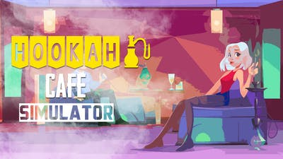 Hookah Cafe Simulator