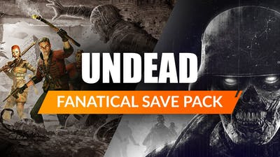 Fanatical Save Pack - Undead