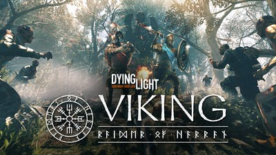 Dying Light - Viking: Raiders of Harran - DLC