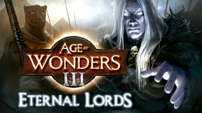 Age of Wonders III - Eternal Lords Expansion DLC