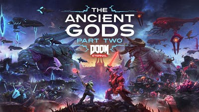 DOOM Eternal: The Ancient Gods - Part Two - DLC