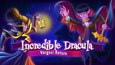 Incredible Dracula: Vargosi Returns - DLC