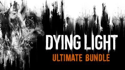 Dying Light Ultimate Bundle