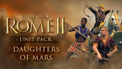 Total War: ROME II - Daughters of Mars Unit Pack DLC