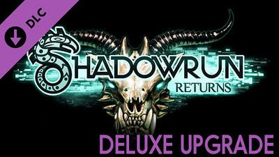 Shadowrun Returns Deluxe Upgrade DLC