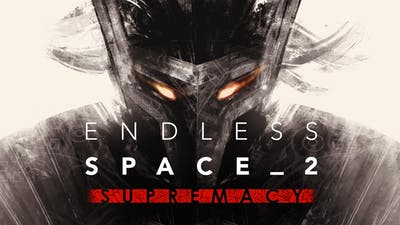 Endless Space 2 - Supremacy - DLC
