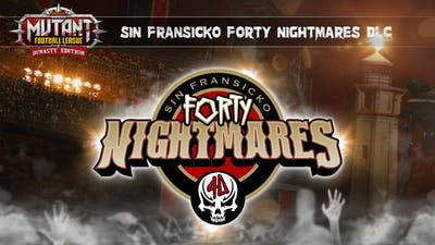 Mutant Football League: Sin Fransicko Forty Nightmares - DLC