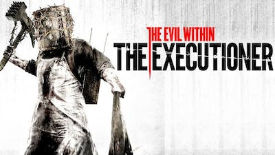 The Evil Within: The Executioner - DLC