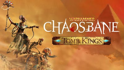 Warhammer: Chaosbane - Tomb Kings - DLC