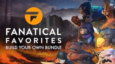 Fanatical Favorites - Build your own Bundle