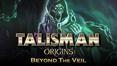 Talisman: Origins - Beyond the Veil
