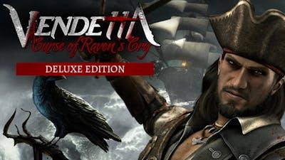 Vendetta - Curse of Raven's Cry Deluxe Edition