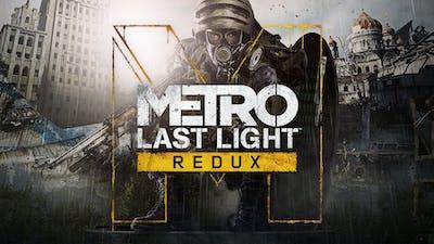 Metro: Last Light Redux
