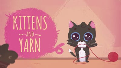Kittens and Yarn