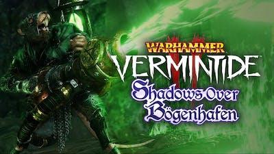 Warhammer: Vermintide 2 - Shadows Over Bögenhafen - DLC