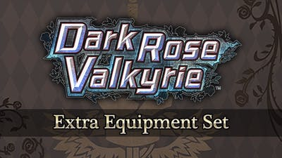 Dark Rose Valkyrie: Extra Equipment Set - DLC