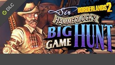 Borderlands 2: Sir Hammerlock's Big Game Hunt DLC
