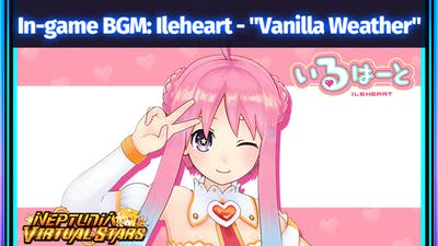 "Neptunia Virtual Stars - In-game BGM: Ileheart - ""Vanilla Weather"""