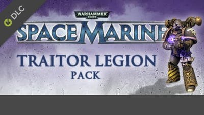 Warhammer 40,000: Space Marine - Traitor Legions Pack DLC