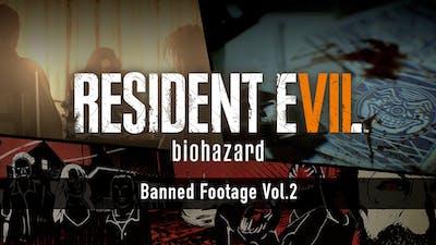 Resident Evil 7 biohazard - Banned Footage Vol.2 - DLC