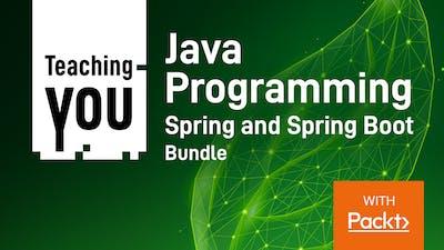 Java Programming Spring and Spring Boot Bundle
