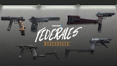 PAYDAY 2: Federales Weapon Pack - DLC