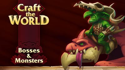 Craft The World - Bosses & Monsters - DLC