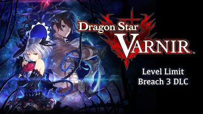 Dragon Star Varnir - Level Limit Breach 3 DLC