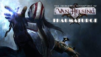 Van Helsing: Thaumaturge DLC