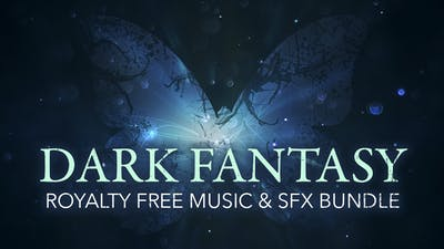 Dark Fantasy Royalty Free Music & SFX Bundle