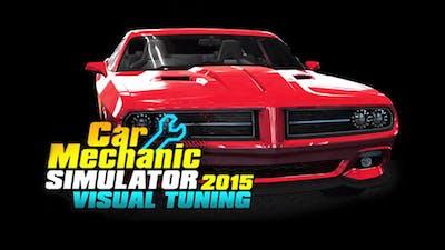 Car Mechanic Simulator 2015 - Visual Tuning DLC