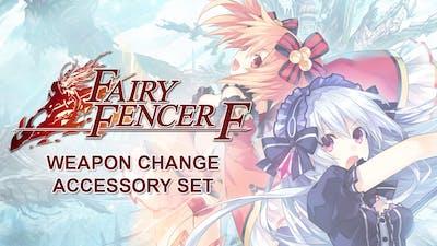 Fairy Fencer F: Weapon Change Accessory Set DLC