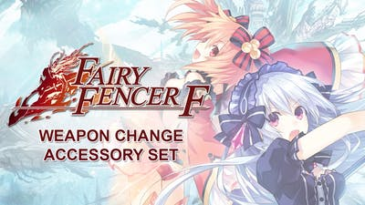 Fairy Fencer F: Weapon Change Accessory Set DLC