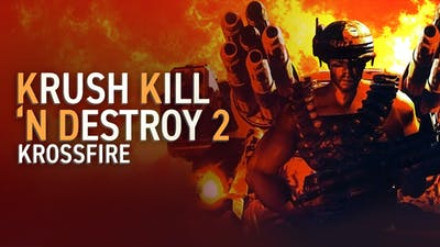 Krush Kill 'N Destroy 2: Krossfire