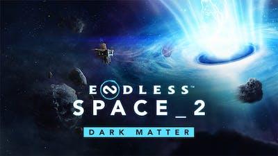 Endless Space 2 - Dark Matter - DLC
