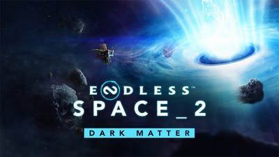 Endless Space® 2 - Dark Matter