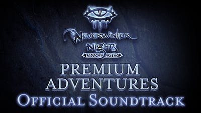 Neverwinter Nights: Premium Adventures Official Soundtrack DLC