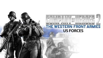 Company of Heroes 2 - The Western Front Armies: US Forces