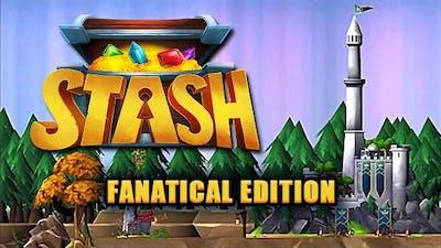 Stash - Fanatical Edition