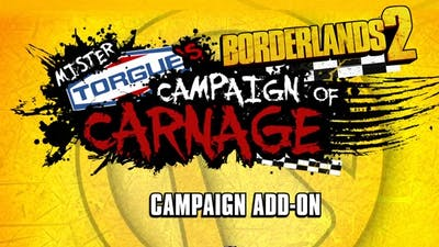 Borderlands 2: Mr. Torgue's Campaign of Carnage DLC