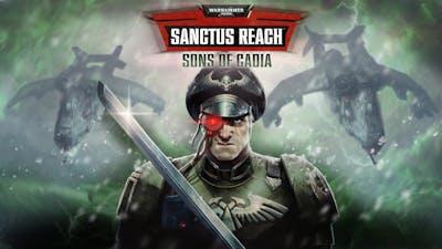 Warhammer 40,000: Sanctus Reach - Sons of Cadia - DLC