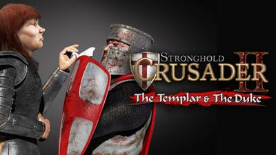 Stronghold Crusader 2: The Templar and The Duke DLC