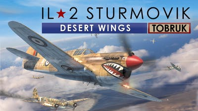 IL-2 Sturmovik: Desert Wings - Tobruk - DLC