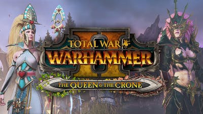 Total War: WARHAMMER II - The Queen & The Crone DLC | PC